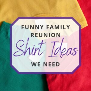 family reunion shirt ideas