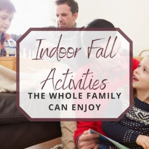family enjoying indoor fall activities