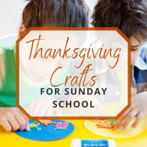 kids doing thanksgiving crafts for sunday school