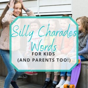 silly charades words for kids