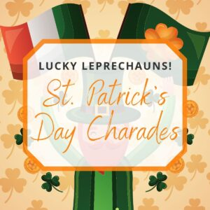 st. patrick's day charades featured image